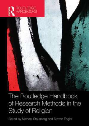Routledge Handbook Of Research Methods In The Study Of Relig