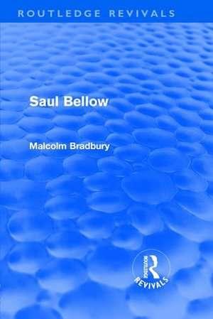 Saul Bellow de Malcolm Bradbury