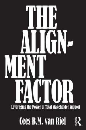 The Alignment Factor de Cees B.M. Van Riel