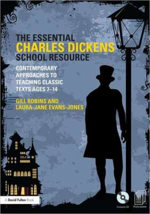 The Essential Charles Dickens School Resource de Gill Robins