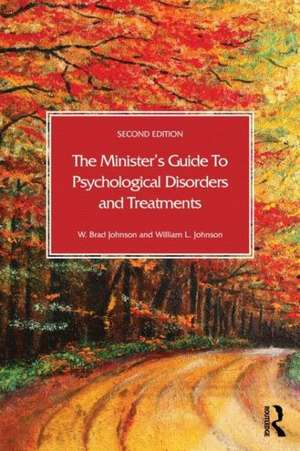 The Minister's Guide to Psychological Disorders and Treatments imagine