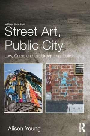 Street Art, Public City imagine