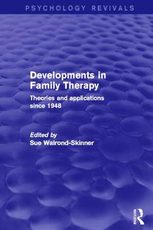 Developments in Family Therapy (Psychology Revivals)
