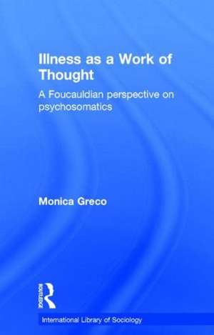 Illness as a Work of Thought