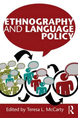 Ethnography and Language Policy