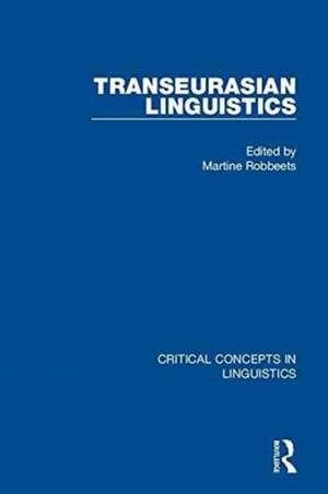 Transeurasian Linguistics de Martine Robbeets