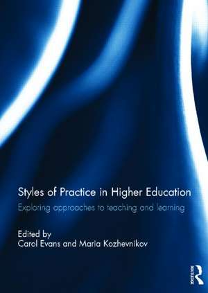 Styles of Practice in Higher Education de Carol Evans