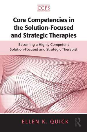 Core Competencies in the Solution-Focused and Strategic Therapies