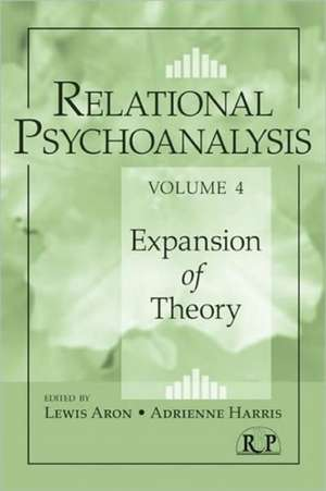 Relational Psychoanalysis, Volume 4:  Expansion of Theory de Lewis Aron