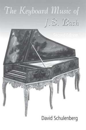 The Keyboard Music of J. S. Bach imagine