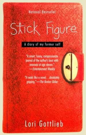 Stick Figure:  A Diary of My Former Self de Lori Gottlieb
