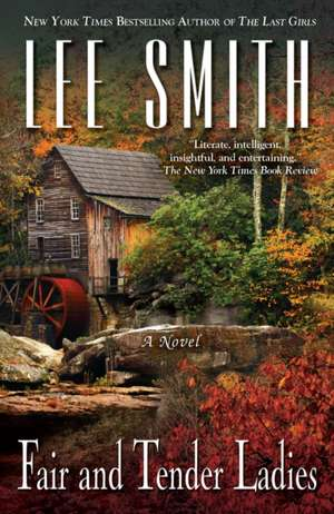 Fair and Tender Ladies de Lee Smith