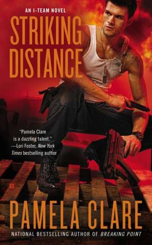 Striking Distance de Pamela Clare