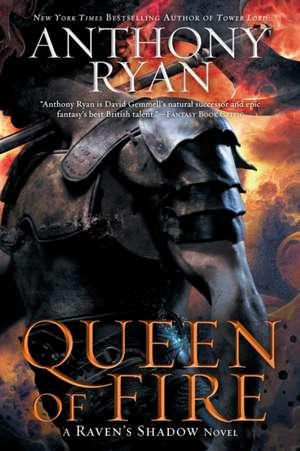 Queen of Fire de Anthony Ryan