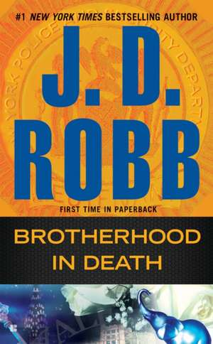 Brotherhood in Death de J. D. Robb