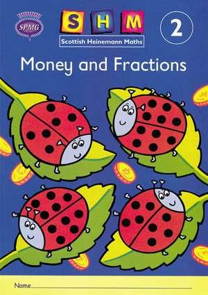 Scottish Heinemann Maths 2: Money and Fractions Activity Book 8 Pack