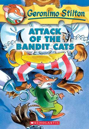 Geronimo Stilton #8:  Attack of the Bandit Cats de Geronimo Stilton