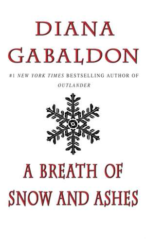 A Breath of Snow and Ashes de Diana Gabaldon