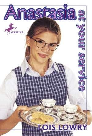 Anastasia at Your Service de Lois Lowry