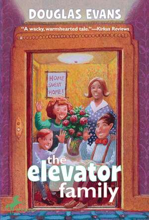 The Elevator Family de Douglas Evans