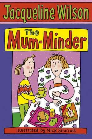 The Mum-Minder de Jacqueline Wilson
