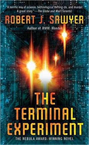 The Terminal Experiment de Robert J. Sawyer
