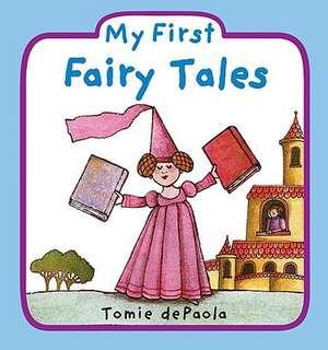 My First Fairy Tales de Tomie De Paola