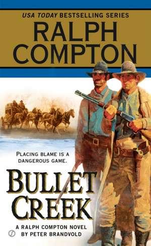 Bullet Creek de Ralph Compton