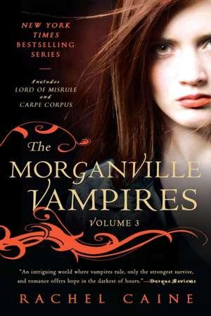The Morganville Vampires, Volume 3