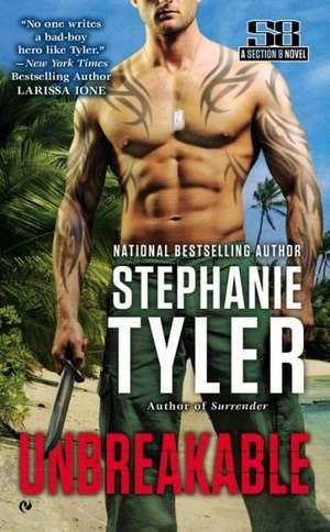Unbreakable de Stephanie Tyler