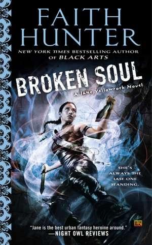 Broken Soul de Faith Hunter