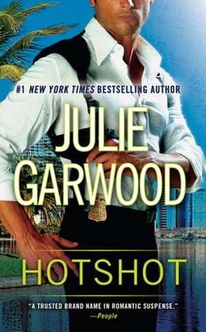 Hotshot de Julie Garwood