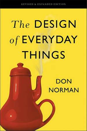 The Design of Everyday Things: Revised and Expanded Edition de Don Norman