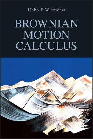 Brownian Motion Calculus imagine