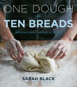 One Dough, Ten Breads