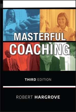 Masterful Coaching de Robert Hargrove