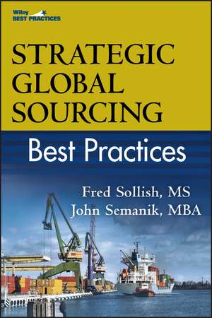 Strategic Global Sourcing Best Practices de Fred Sollish