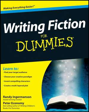 Writing Fiction For Dummies de Randy Ingermanson