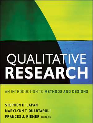 Qualitative Research: An Introduction to Methods and Designs de Stephen D. Lapan