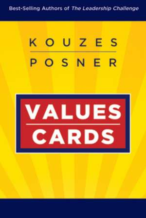 The Leadership Challenge Workshop: Values Cards de James M. Kouzes