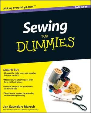 Sewing For Dummies de Jan Saunders Maresh