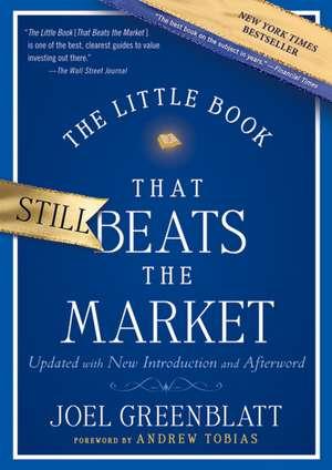 The Little Book That Still Beats the Market de Joel Greenblatt
