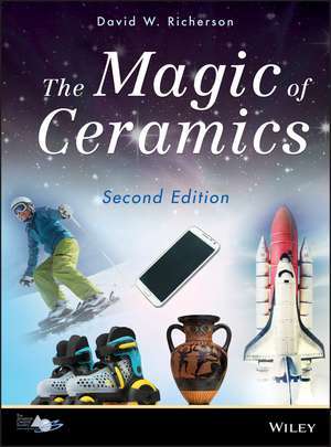 The Magic of Ceramics de David W. Richerson