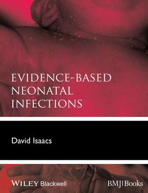 Evidence–Based Neonatal Infections