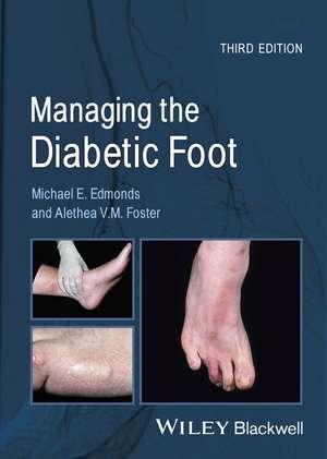 Managing the Diabetic Foot imagine