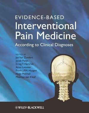 Evidence–based Interventional Pain Practice