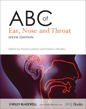 ABC of Ear, Nose and Throat de Harold S. Ludman