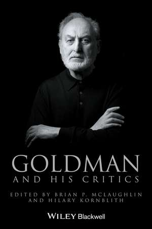 Goldman and His Critics de Brian P. McLaughlin