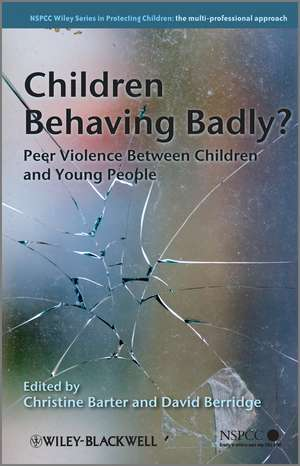 Children Behaving Badly?