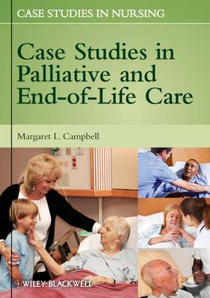 Case Studies in Palliative and End–of–Life Care
